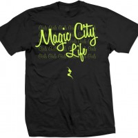 Magic_City_Life_Tshirt